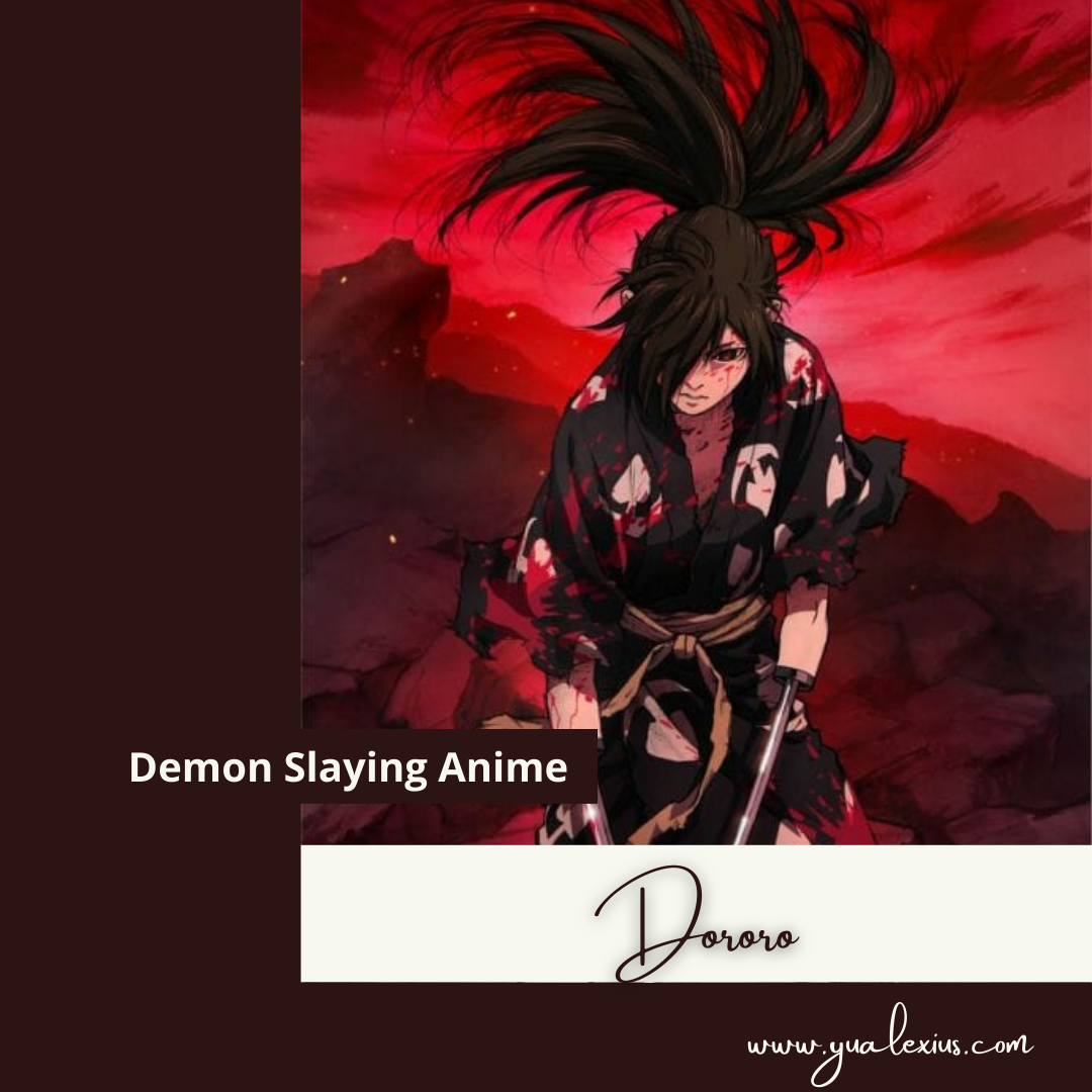 Demon Slaying Anime Dororo