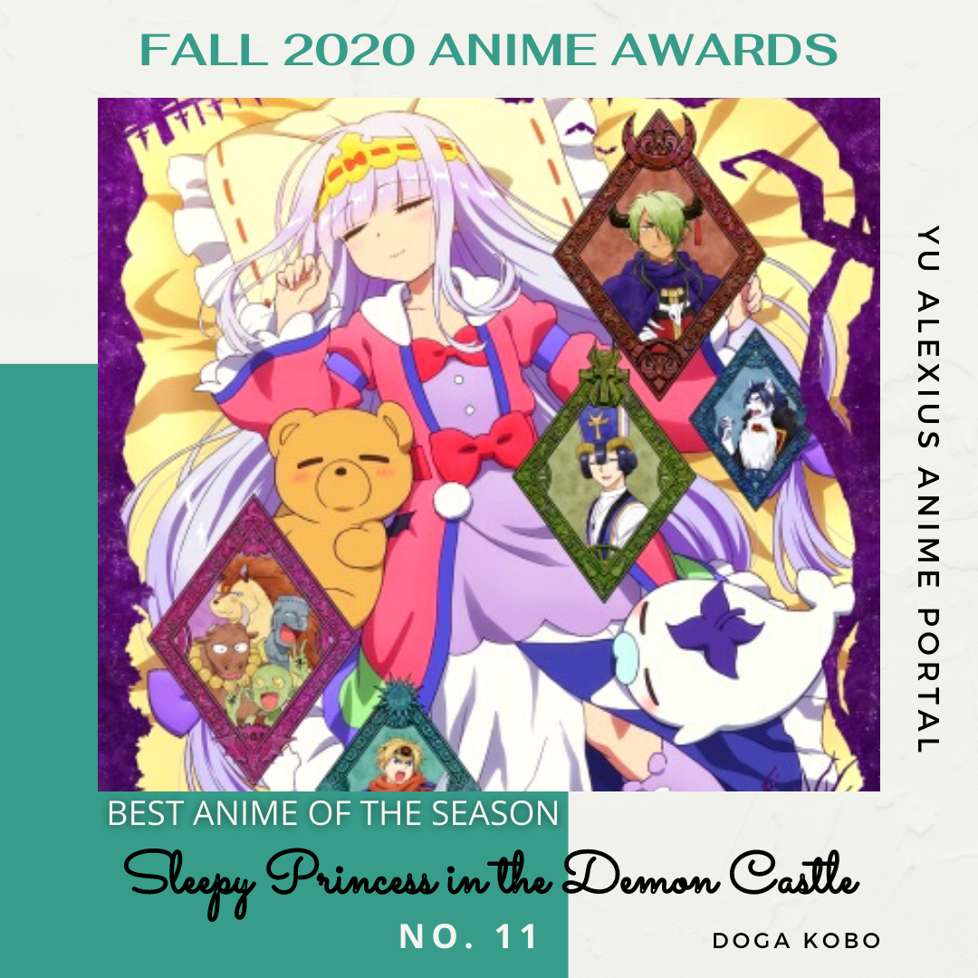 'FALL 2020 ANIME AWARDS Sleepy Princess in the Demon Castle