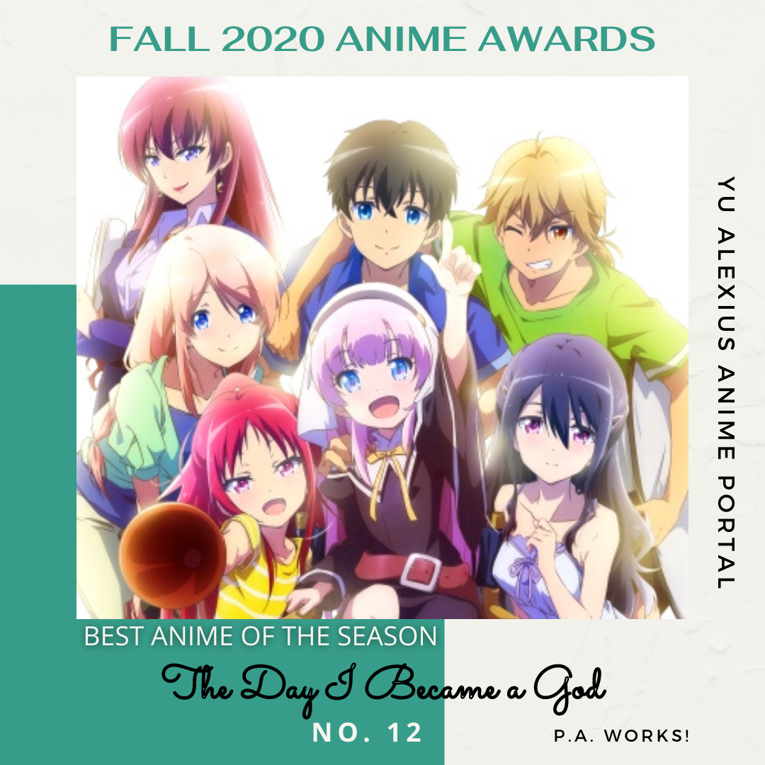'FALL 2020 ANIME AWARDS The Day I Became a God