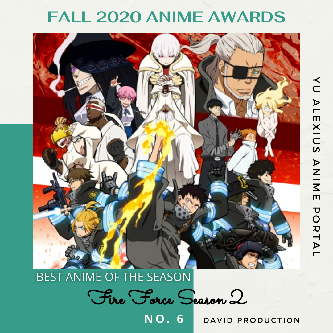 'FALL 2020 ANIME AWARDS Fire Force Season 2