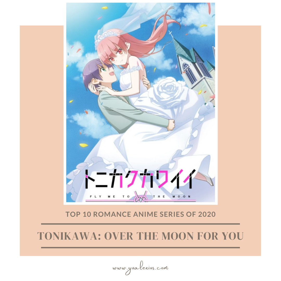 romance anime tonikawa over the moon for you