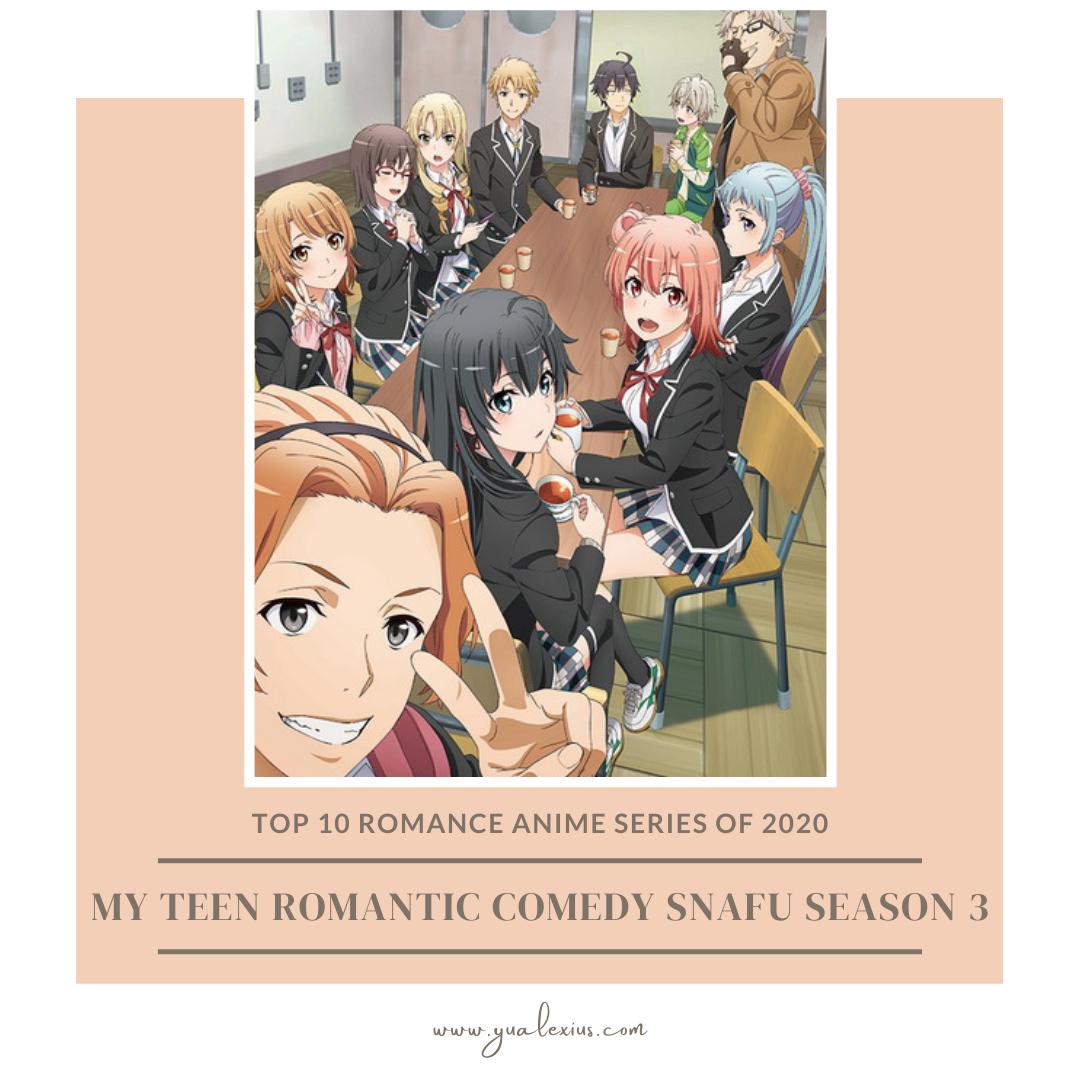 romance anime 2020 oregairu season 3