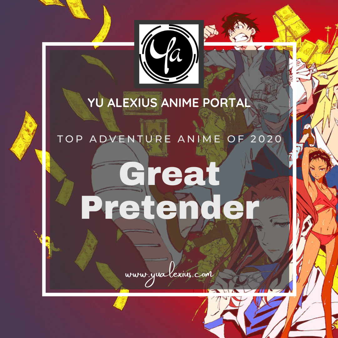 Top adventure anime of 2020 Great Pretender