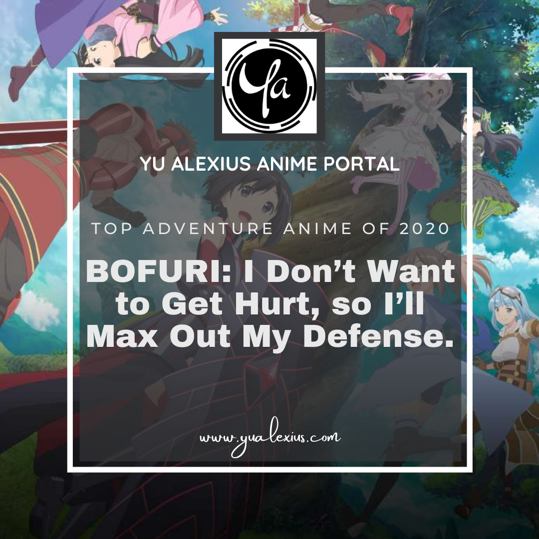 Top adventure anime of 2020 BOFURI: I Don't Want to Get Hurt, so I'll Max Out My Defense.