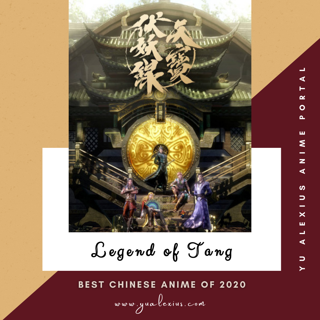 Best Chinese Anime of 2020 Legend of Tang