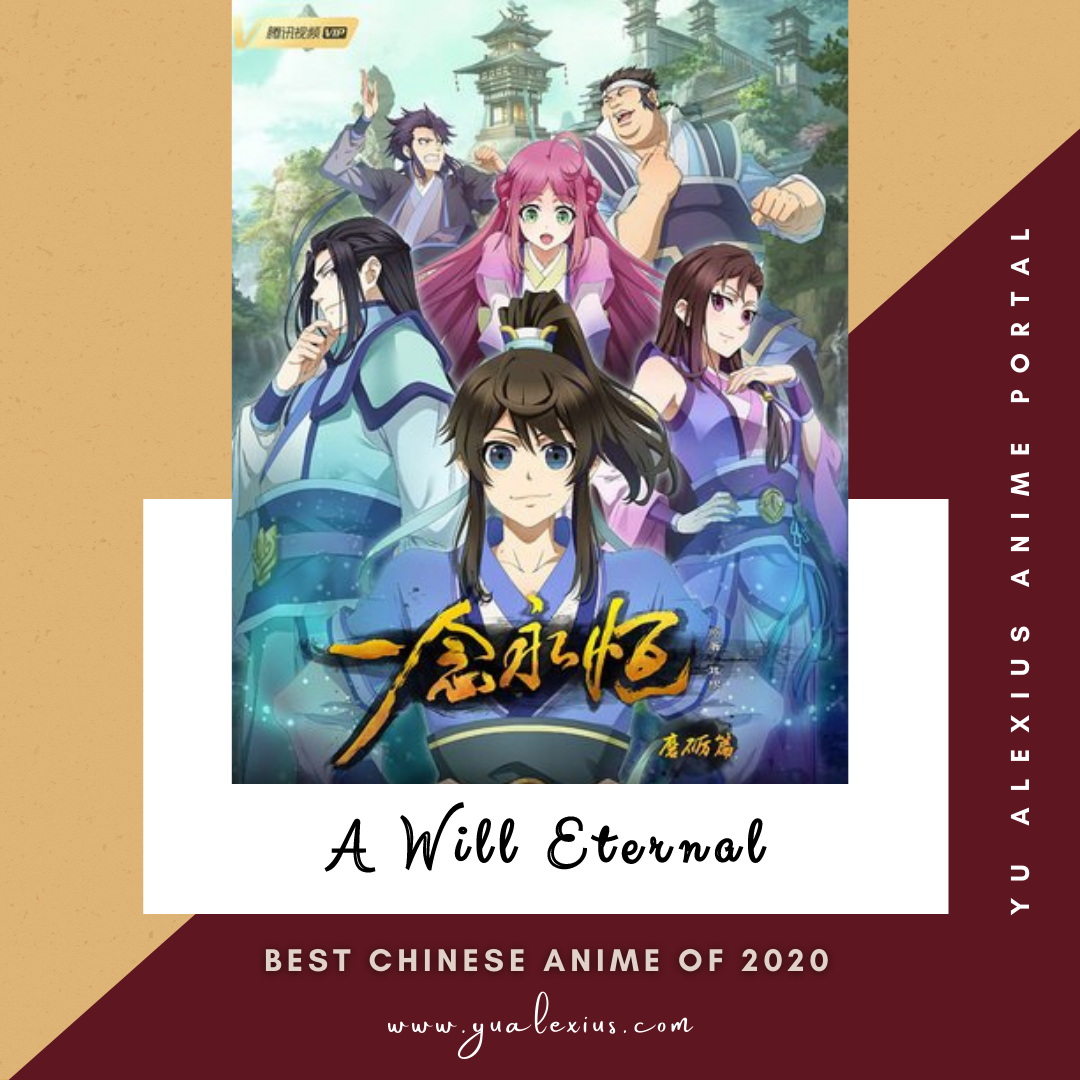 Best Chinese Anime of 2020  A Will Eternal
