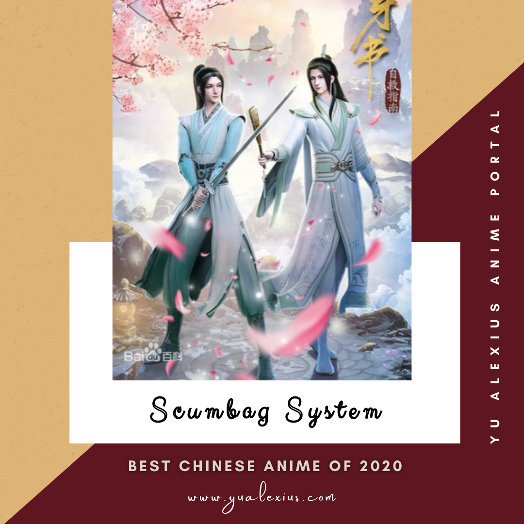 Best Chinese Anime of 2020 The Scumbag System